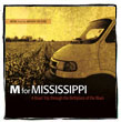 M for Mississippi Soundtrack Volume 1